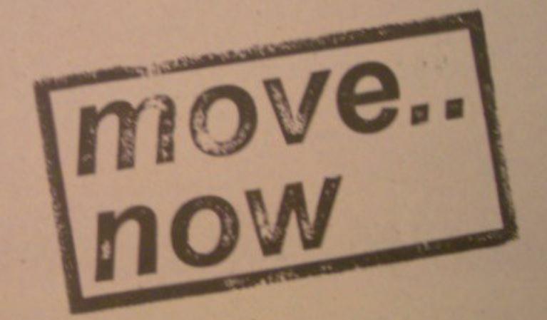 Move now.JPG