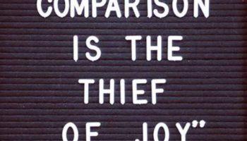 worth - comparison is the thief of joy.JPG