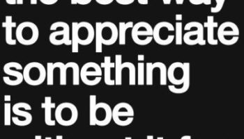 worth - sometime the best way to appreciate something.JPG