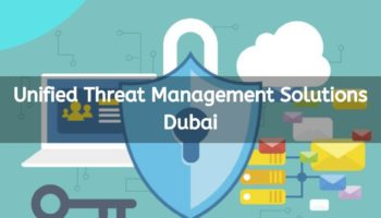 Unified Threat Management Solutions Dubai.jpg