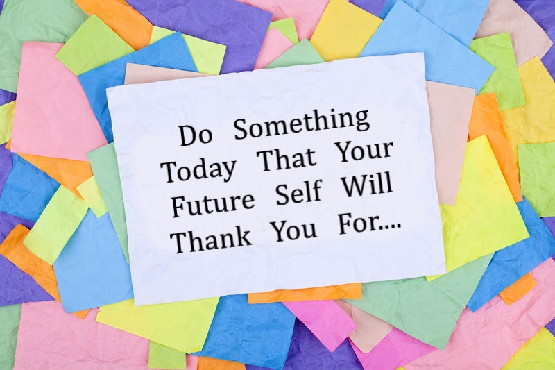 8 Do Something Today That Your Future Self Will Thank You For.jpg