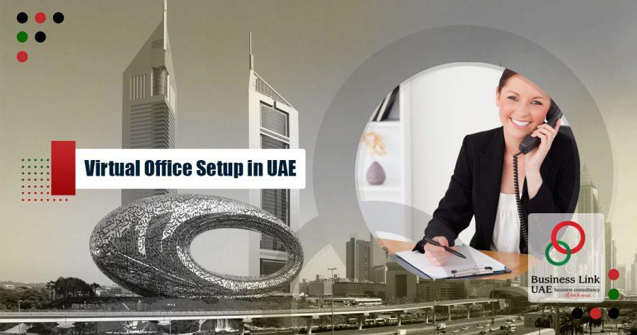 Virtual Office Setup in Dubai and UAE