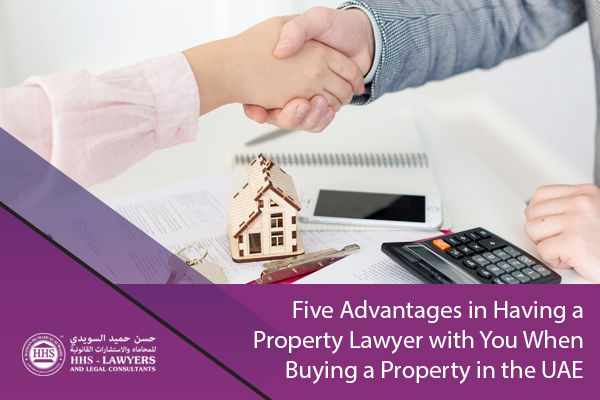 Five Advantages in Having a Property Lawyer with You When Buying a Property in the UAE.jpg