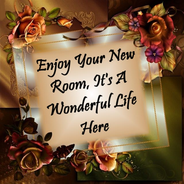 1 Enjoy Your New Room, It%27s A Wonderful Life Here.jpg