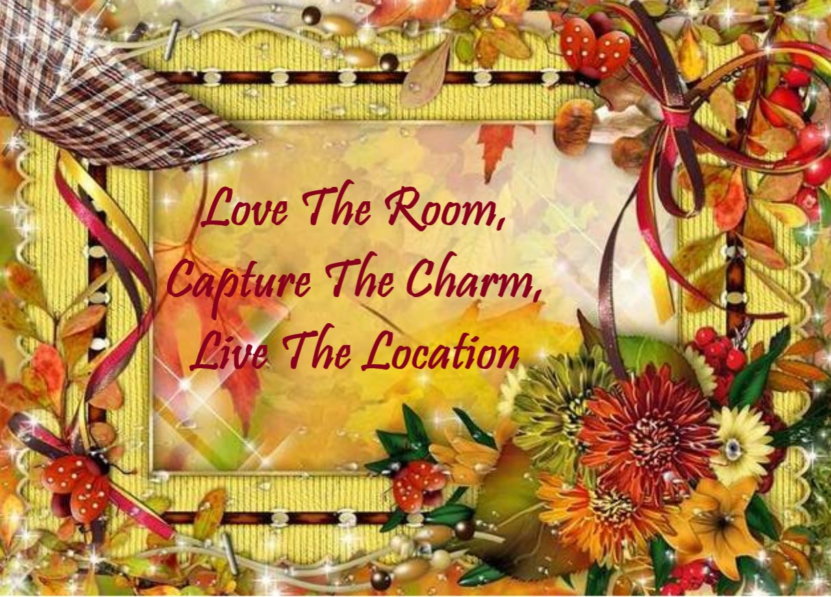 1 Love The Room, Capture The Charm, Live The Location.jpg